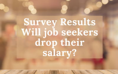 Survey Results – Will job seekers drop their salary?